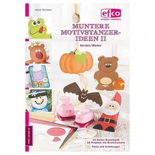 Bücher und CD / Magazines Fun for the whole family! Bastelbuch: Frisky Motivstanzer Ideas II