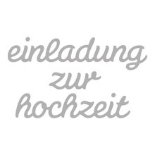 Spellbinders und Rayher Stanzschablone Set: Text Einladung zur Hochzeit