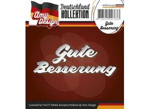 Amy Design Stanz- und Prägeschablonen: deutsche Text: Gute Besserung