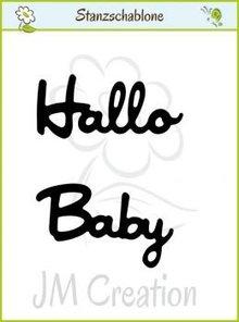 """Joy!Crafts und JM Creation Stansning og prægning skabeloner: Tysk tekst: """"Hello"""" og """"Baby"""""""