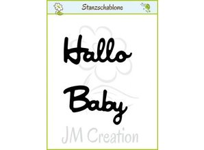 "Joy!Crafts und JM Creation Punching and embossing templates: German text: ""Hello"" and ""Baby"""