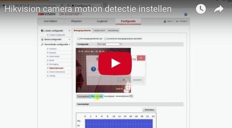 Hikvision camera motion detectie instellen