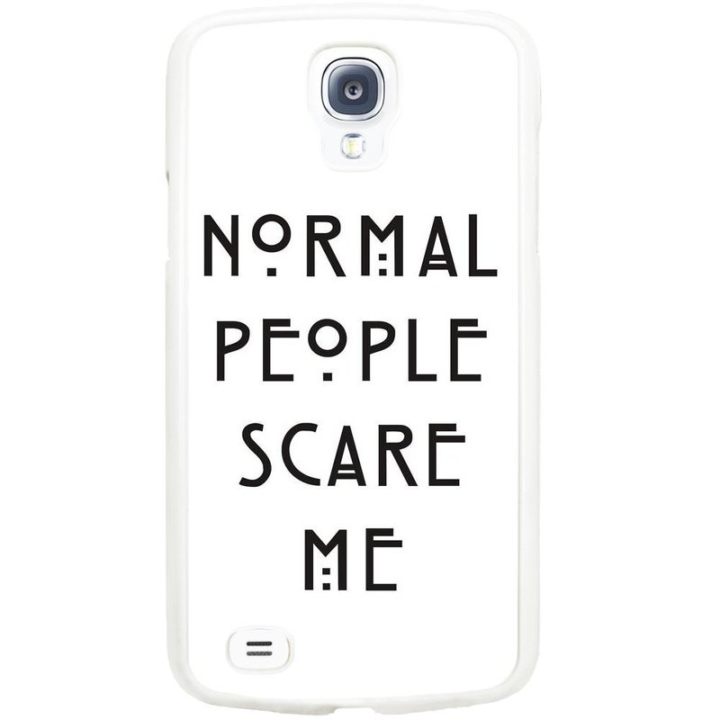 Samsung Galaxy S4 Active hoesje - Normal people scare me
