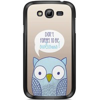 Samsung Galaxy Grand (Neo) hoesje - Be owlsome