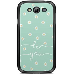Samsung Galaxy Grand (Neo) hoesje - Be you