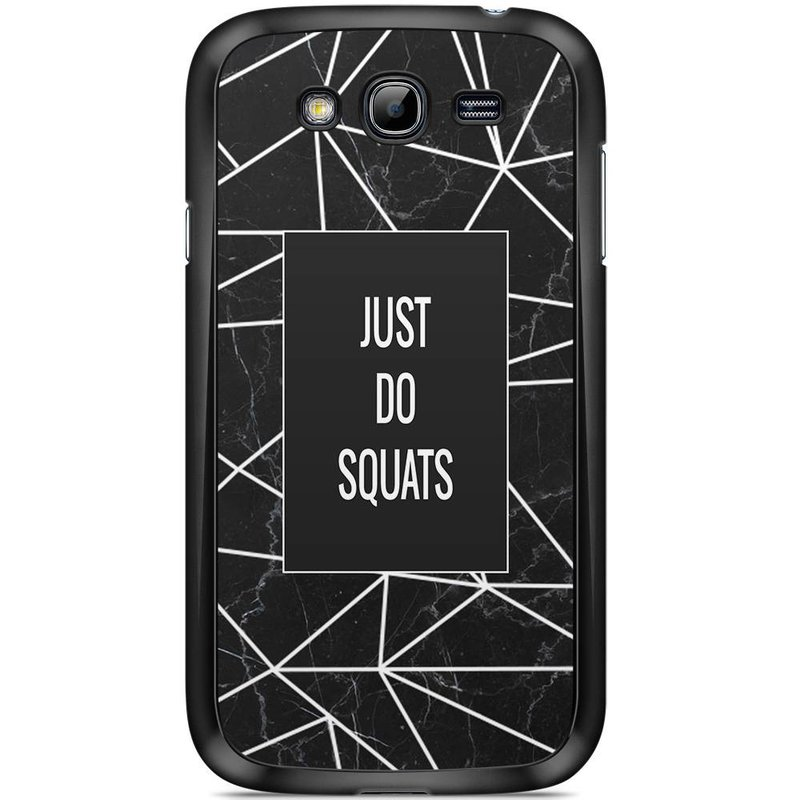 Samsung Galaxy Grand (Neo) hoesje - Just do squats