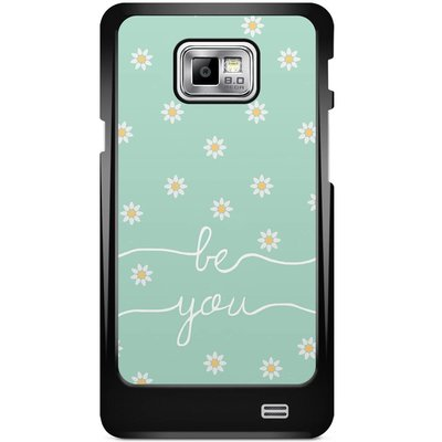 Samsung Galaxy S2 hoesje - Be you