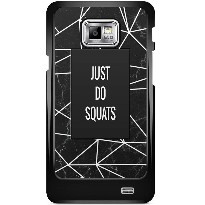 Samsung Galaxy S2 hoesje - Just do squats