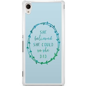 Sony Xperia M4 Aqua hoesje - She believed and so she did