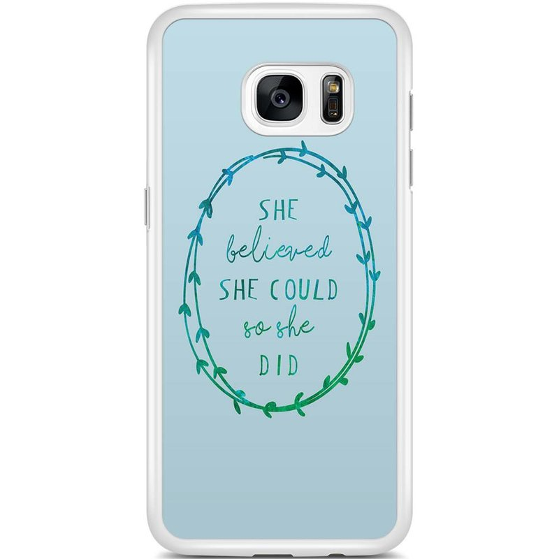 Casimoda Samsung Galaxy S7 Edge hoesje - She believed and so she did