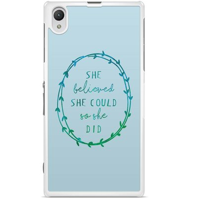 Sony Xperia Z1 hoesje - She believed and so she did