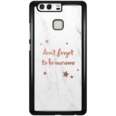 Casimoda Huawei P9 hoesje - Don't forget to be awesome