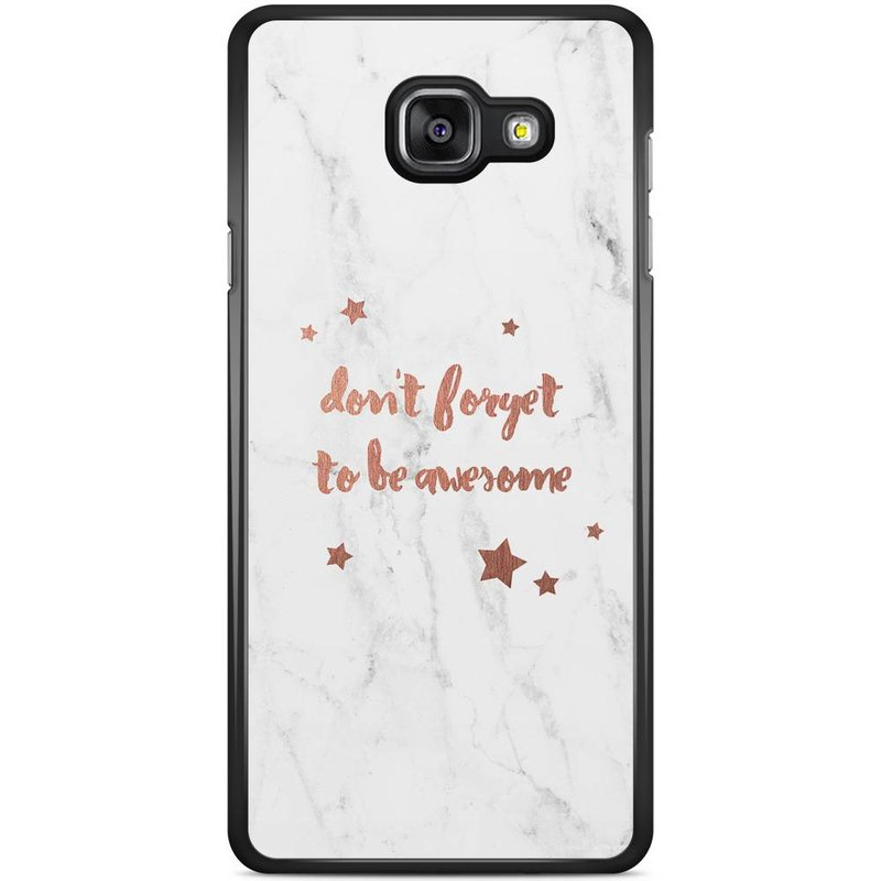 Casimoda Samsung Galaxy A5 2016 hoesje - Don't forget to be awesome