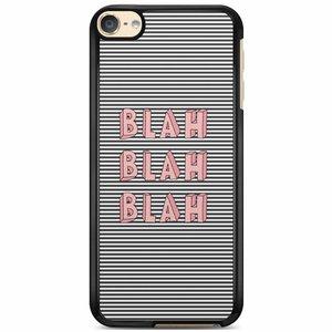iPod touch 6 hoesje - Blah blah blah