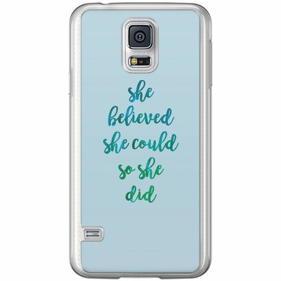 Casimoda Samsung Galaxy S5 (Plus) / Neo siliconen hoesje - She believed