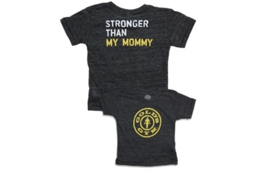 Gold's Gym Stronger Than My Mommy