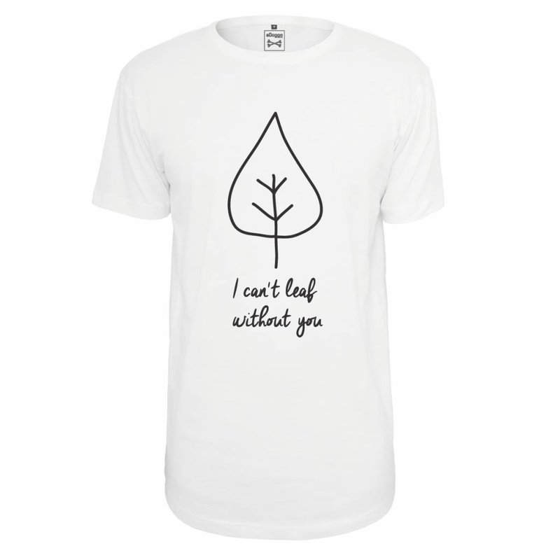 Can`t Leaf T-Shirt