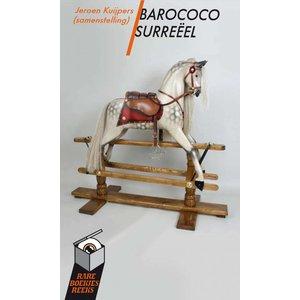 Barococo Surreëel, Jeroen Kuypers (samensteller)