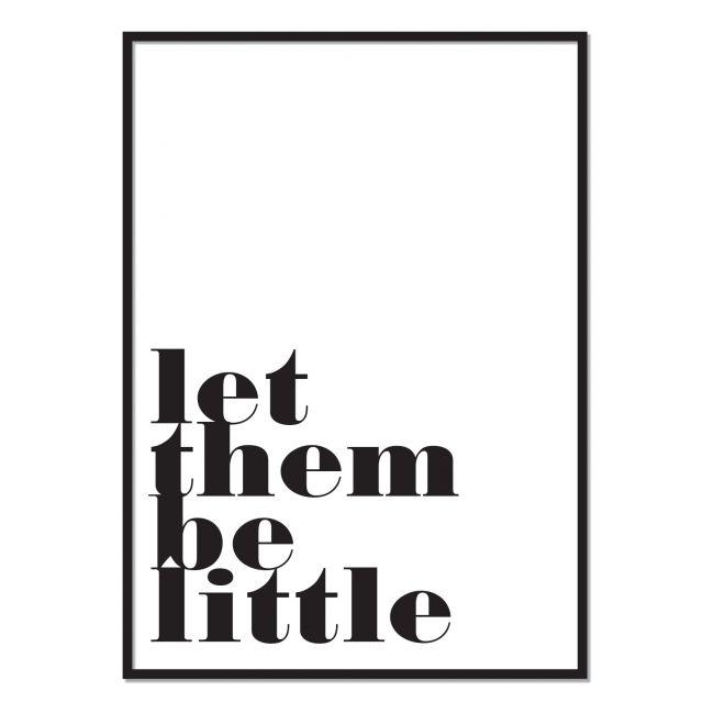 Poppyphoto poster Let them be little Black on white (free shipping)
