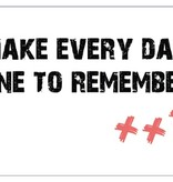 Studio82 Postcard Make Every Day One To Remember