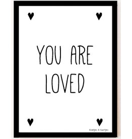 Chit Tickets A4 poster You Are Loved