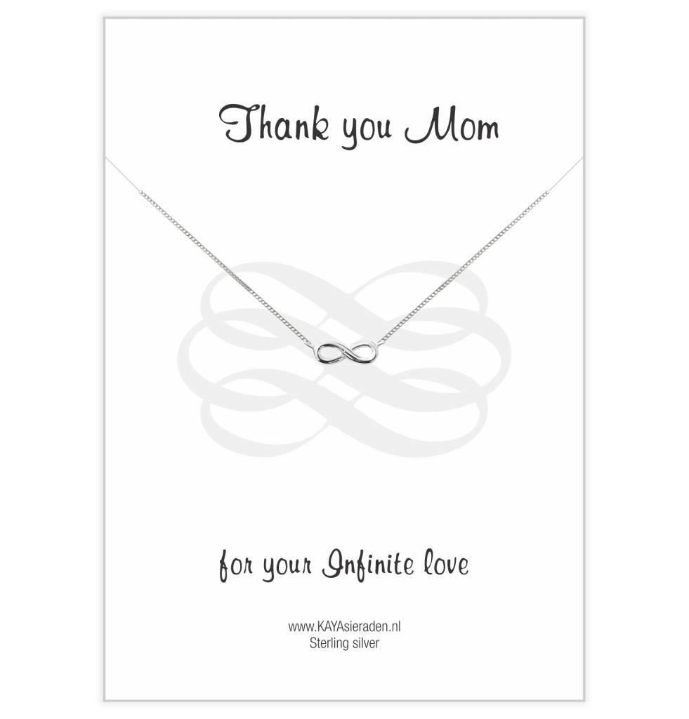 Kaya Sieraden wenskaart Thank You Mom For Your Infinite Love met ZILVEREN ketting Infinity  - gratis verzending NL