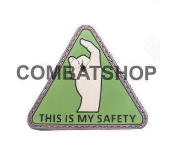"""PVC Patch """"This is my safety"""""""