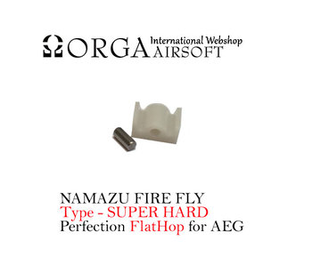 Orga Namazu Fire Fly Flat Hop - Super Hard