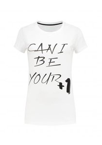 Can I Be Your +1 T-shirt