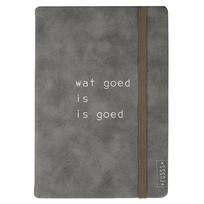 Notitieboek van Leer - Wat goed is is goed
