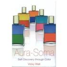 Aura-Soma BK01E Aura-Soma, Self-Discovery Thru Colour Engl.