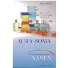 Aura-Soma BK34D Buch: Aura-Soma Equilibrium, Die wahre Bedeutung d.Namen, M. Booth, Duits