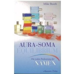 Aura-Soma Aura-Soma BK34D Buch: Aura-Soma Equilibrium, Die wahre Bedeutung d.Namen, M. Booth, Duits