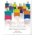 Aura-Soma Aura-Soma Sourcebook Mike Booth & Carol McKnight