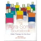 Aura-Soma BK39 Aura-Soma Sourcebook Mike Booth & Carol McKnight