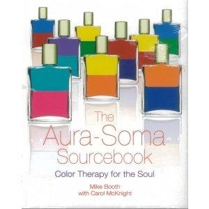 Aura-Soma Aura-Soma BK39 Aura-Soma Sourcebook Mike Booth & Carol McKnight