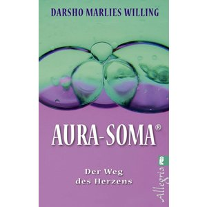 Aura-Soma Aura-Soma BK80 Aura-Soma, Der Weg des Herzens, D. Willing