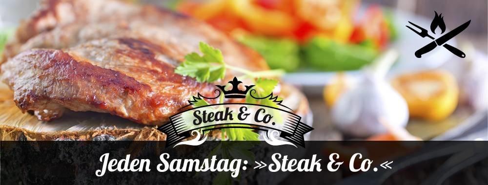 Jeden Samstag: Steak & Co.
