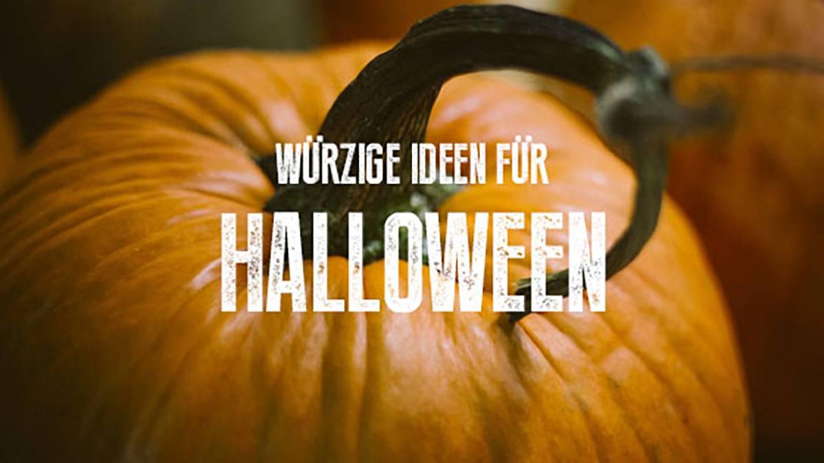 Würzige Ideen für Halloween