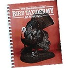 The Breakthrough Bird taxidermy Manual