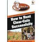 How to Hunt Clear Cuts Successfully
