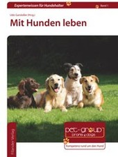 Mit Hunden leben, Udo Gansloßer (Hrsg)