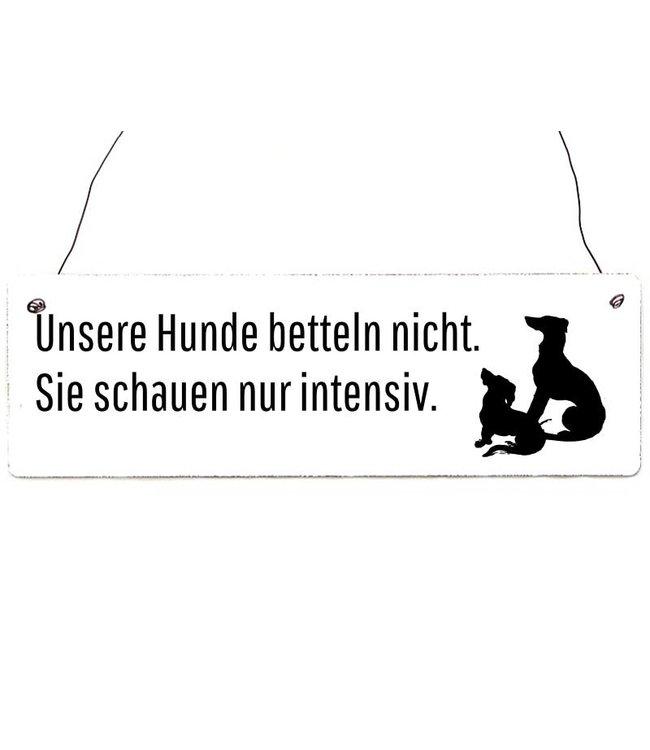 "Interluxe - Shabby Vintage Holzschild ""Unsere Hunde Betteln nicht ..."""