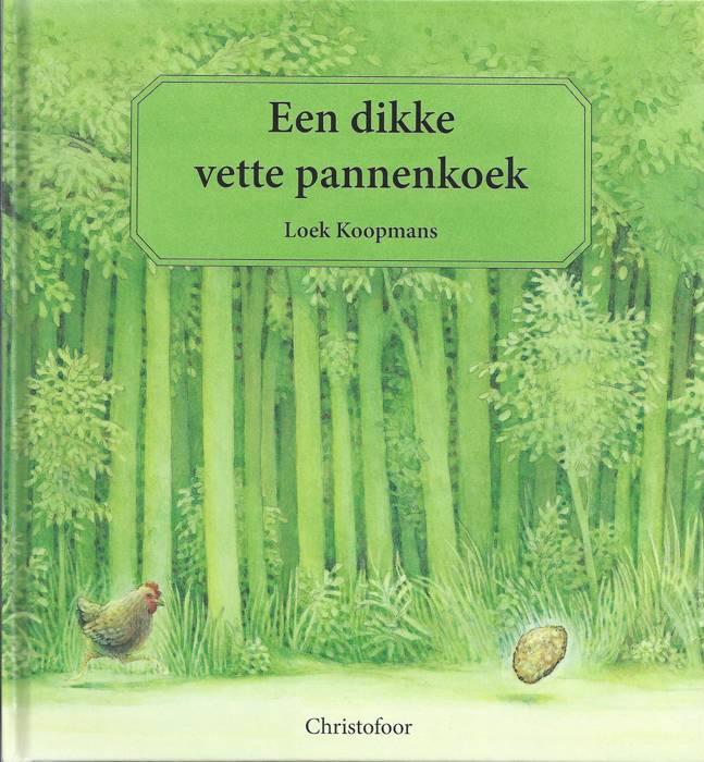 Christofoor Een dikke vette pannenkoek ( vanaf 3 jaar )
