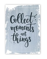 Jots Kaart Collect moments not things