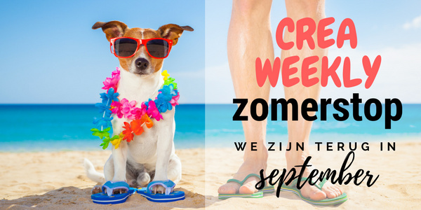 CreaWeekly zomerstop