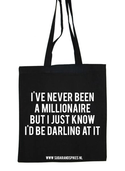 NEVER BEEN A MILLIONAIRE COTTON BAG