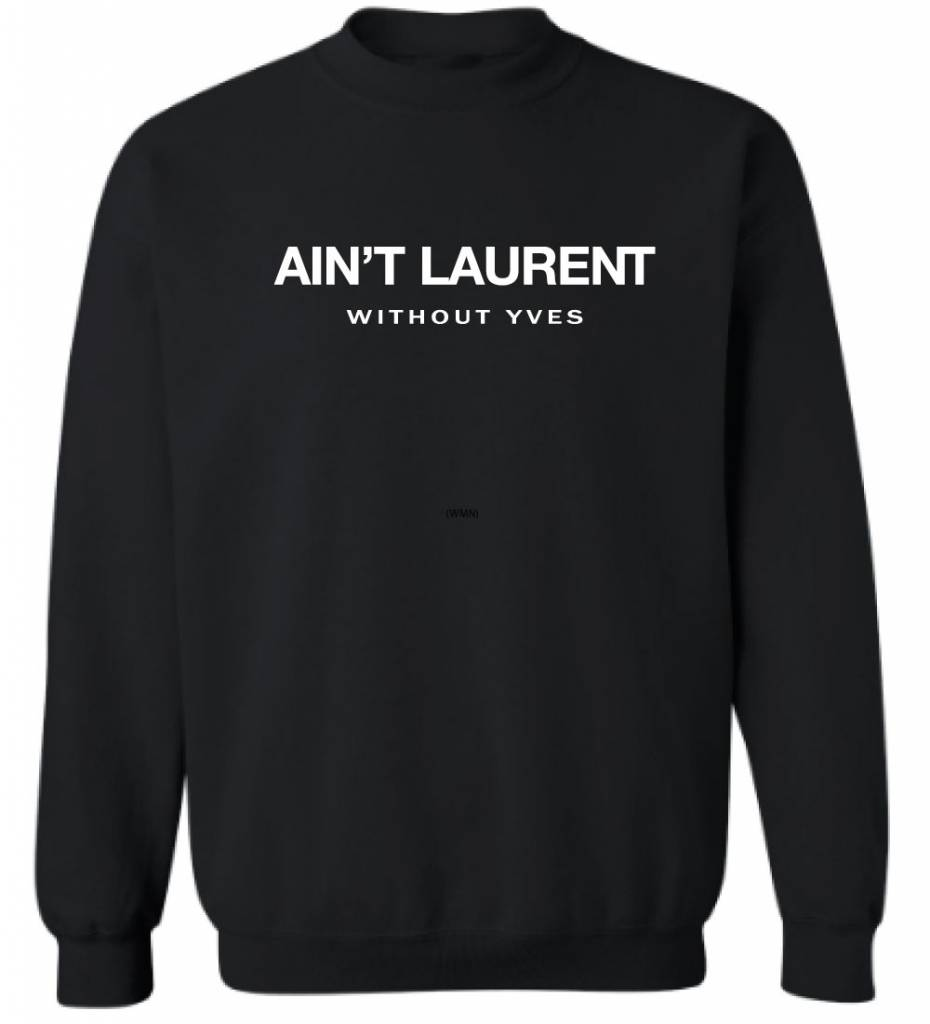 AIN'T LAURENT SWEATER (MEN)