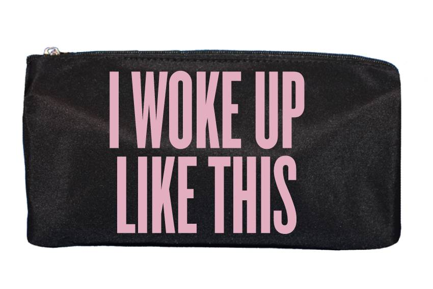 I WOKE UP MAKE UP BAG