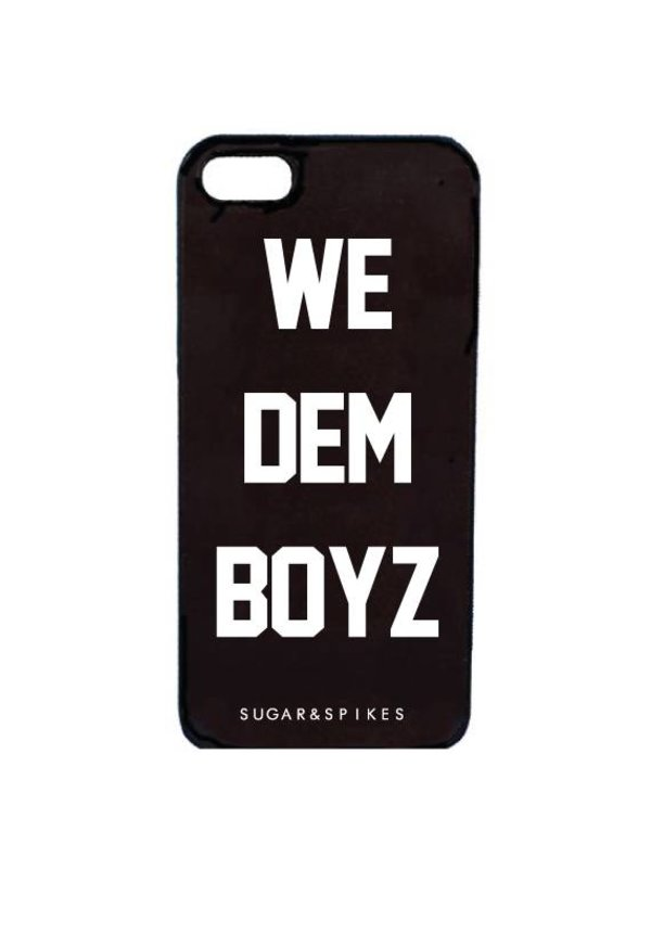 WE DEM BOYZ CASE